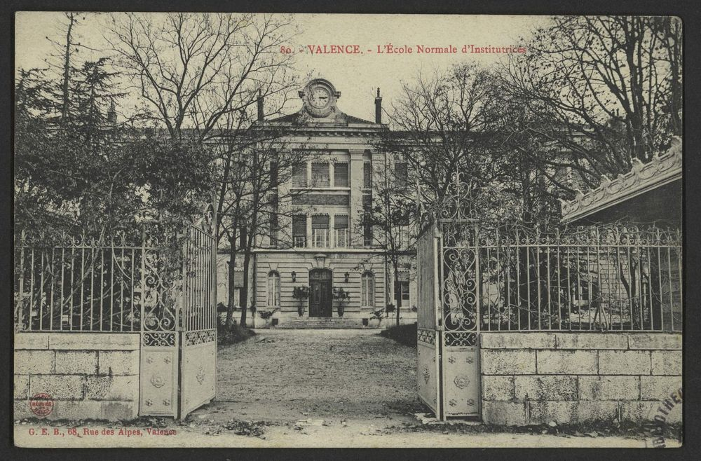Valence - l'Ecole normale d'institutrices
