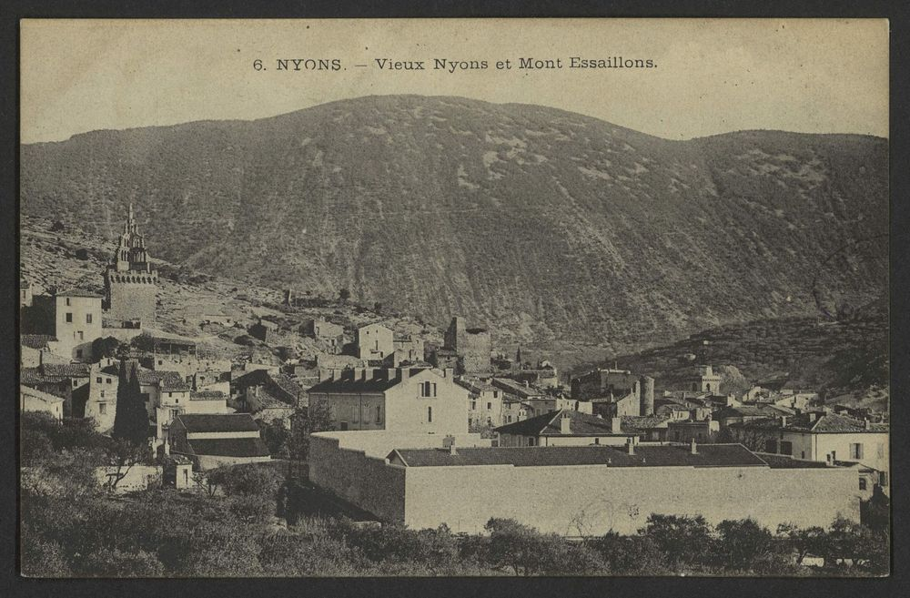 Nyons - Vieux Nyons et Mont Esssaillons