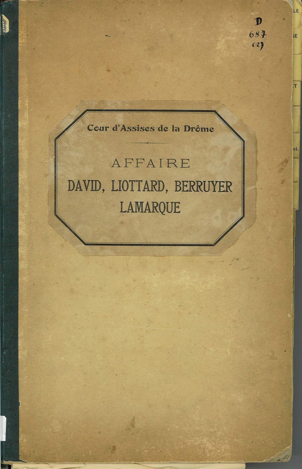 Affaire David, Liottard, Berruyer, Lamarque